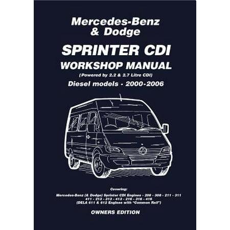 Mercedes Benz & Dodge Sprinter CDI 2000-2006 Owners Workshop Manual - eBook