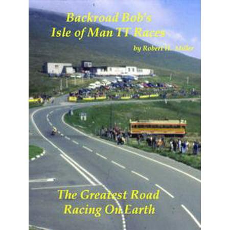 Motorcycle Road Trips (Vol. 18) Isle of Man TT Races - The Greatest Road Racing On Earth (SWE) - eBook