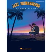 Jake Shimabukuro - The Greatest Day Songbook - eBook