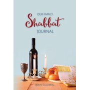 Our Family Shabbat Journal