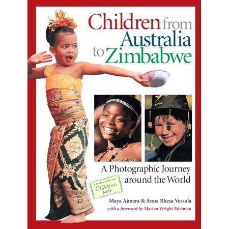 Children from Australia to Zimbabwe : A Photographic Journey around the