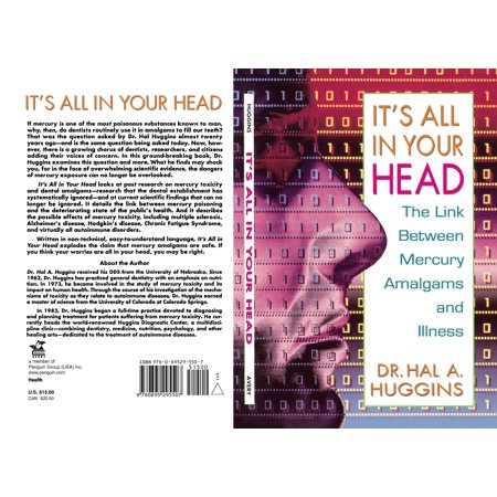 It's All in Your Head : The Link Between Mercury, Amalgams, and