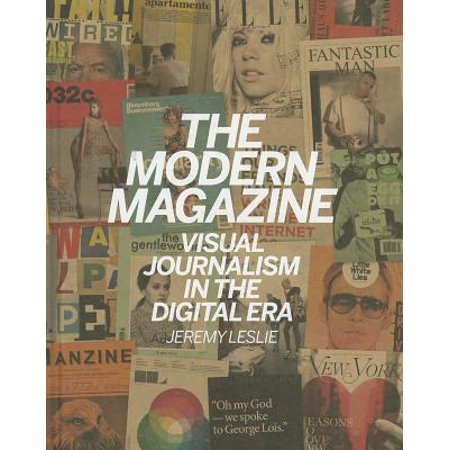 The Modern Magazine : Visual Journalism in the Digital