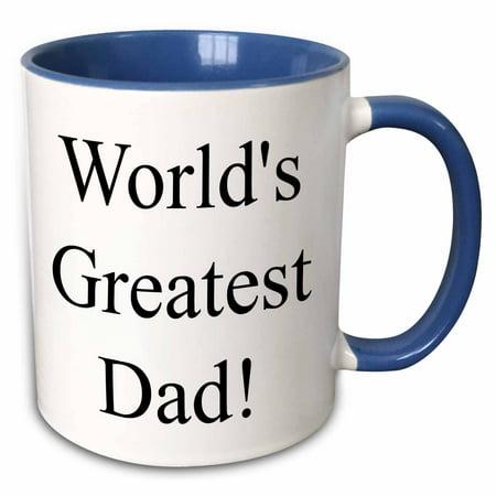 3dRose Worlds Greatest Dad, Black Letters On A White Background - Two Tone Blue Mug, 11-ounce - Mug Shot Background