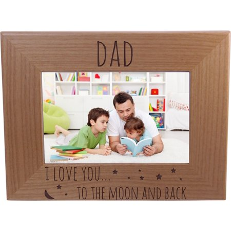 Dad I Love You To The Moon And Back - 4x6 Inch Wood Picture Frame - Great Gift for Father's Day Birthday or Christmas Gift for Dad Grandpa Papa Husband - I Love Grandpa Frame