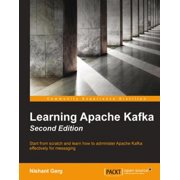 Learning Apache Kafka - Second Edition - eBook