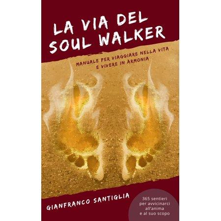 La Via del Soul Walker - eBook