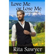 Love Me Or Lose Me - eBook