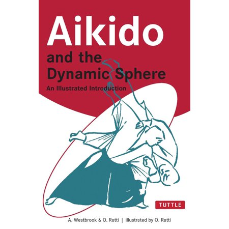 Aikido Gi (Aikido and the Dynamic Sphere : An Illustrated Introduction )