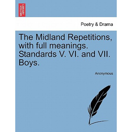 The Midland Repetitions, with Full Meanings. Standards V. VI. and VII. Boys. - Purple Bow Meaning
