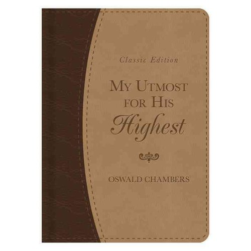 My Utmost for His Highest Classic Gift Edition