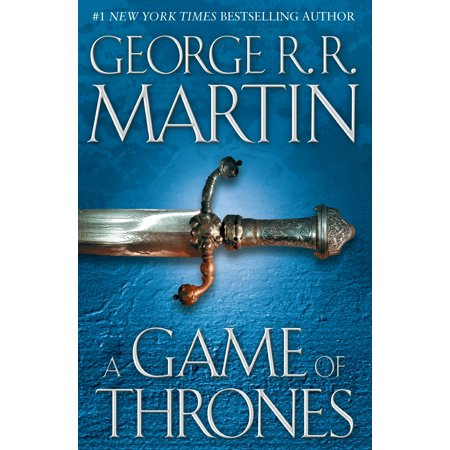 A Game of Thrones : A Song of Ice and Fire: Book One -