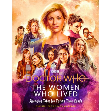 Doctor Who: The Women Who Lived: Amazing Tales for Future Time Lords : Amazing Tales for Future Time Lords](Doctor Names For Halloween)