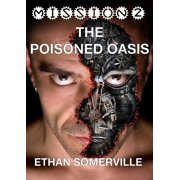 The Poisoned Oasis - eBook