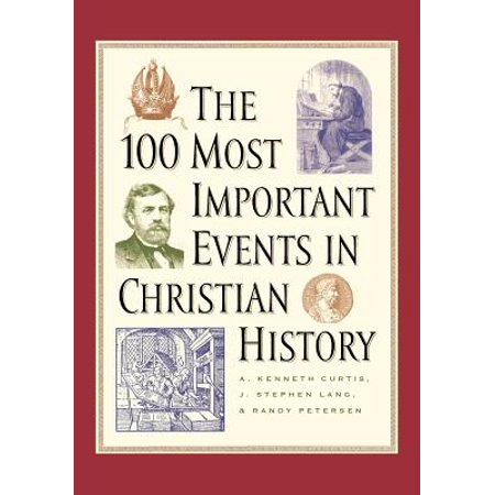 The 100 Most Important Events in Christian (10 Most Important Events In Australian History)