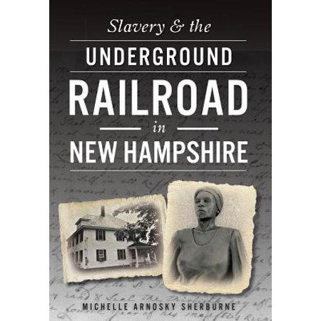 Slavery & the Underground Railroad in New Hampshire](New Hope Railroad Halloween)