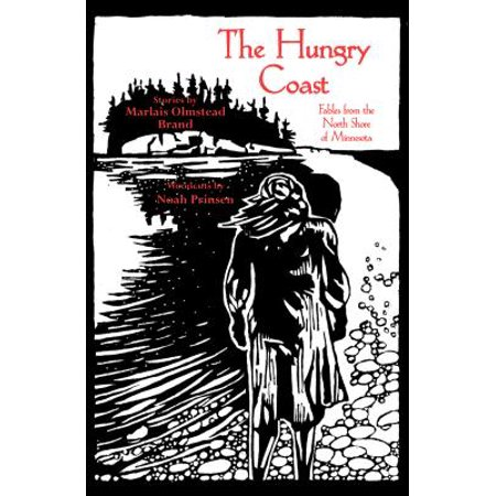 The Hungry Coast : Fables from the North Shore of Minnesota - North Coast Beer