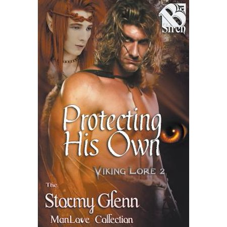 Protecting His Own [Viking Lore 2] (Siren Publishing : The Stormy Glenn Manlove Collection)