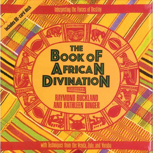 The Book of African Divination: Interpreting the Forces of Destiny With Techniques from the Venda, Zulu, and Yoruba