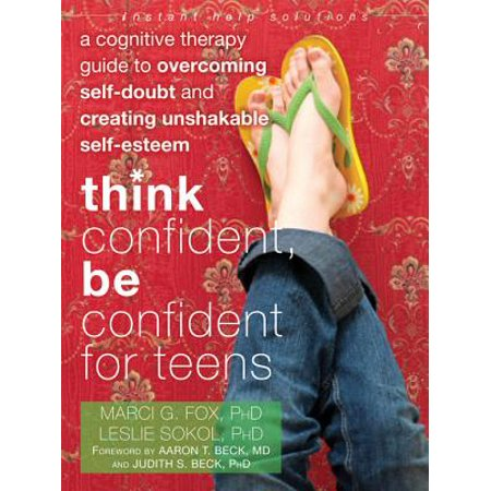 Think Confident, Be Confident for Teens - eBook