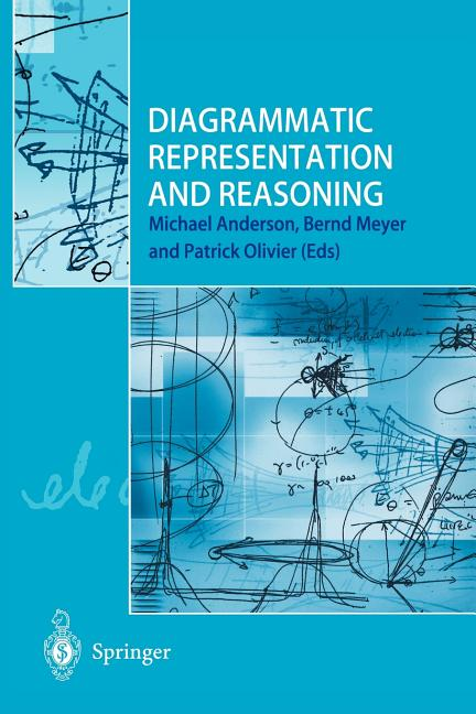 Diagrammatic Representation And Reasoning Anderson Michael Olivier Patrick Meyer Bernd