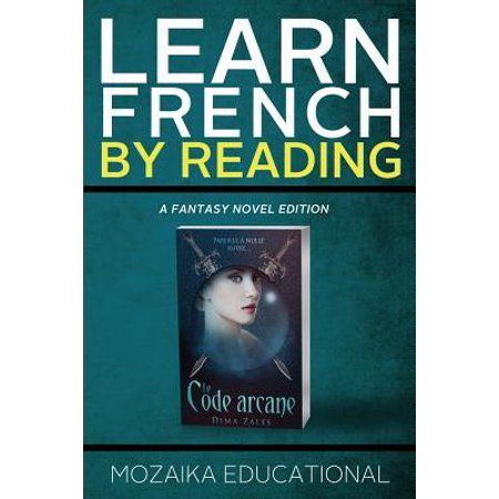 Learn French : By Reading Fantasy (Best Way To Learn To Read French)