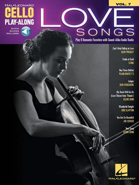 Love Songs : Cello Play-Along Volume 7 by Hal Leonard Publishing Corporation