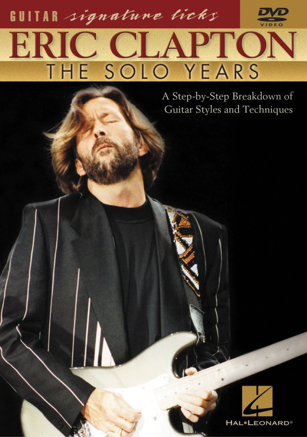 Hal Leonard Eric Clapton The Solo Years DVD by Hal Leonard Corporation