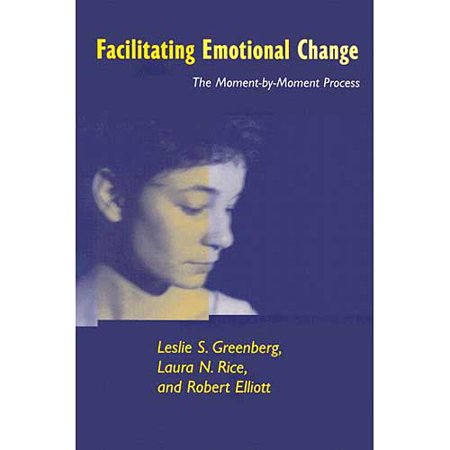 Facilitating Emotional Change : The Moment-by-Moment