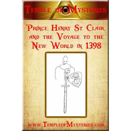 Prince Henry St Clair and the Voyage to the New World in 1398 - eBook ()