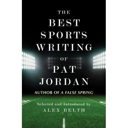 The Best Sports Writing of Pat Jordan - eBook