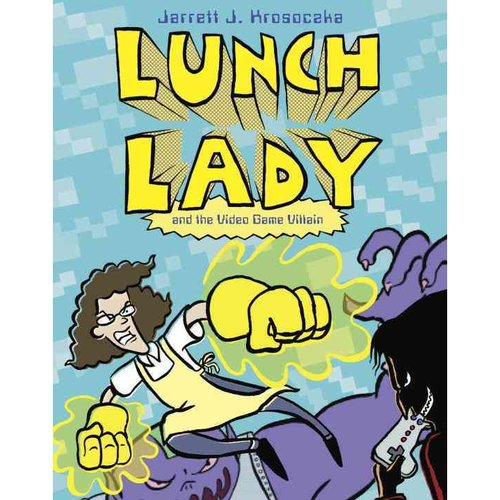Lunch Lady 9: Lunch Lady and the Video Game Villain