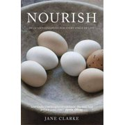 Nourish : Delicious Goodness for Every Stage of Life