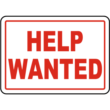 Traffic Signs - Help Wanted Sign 12 x 18 Aluminum Sign Street Weather Approved Sign 0.04 Thickness We stand behind our products and services to deliver to your doorsteps within the promised delivery window. We appreciate your business for any questions or concerns please contact via email.
