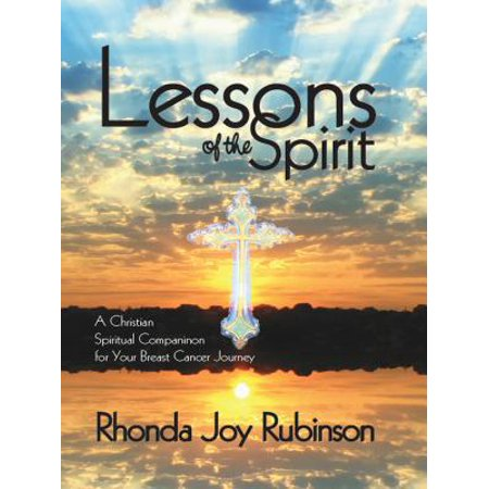 Lessons of the Spirit: A Christian Spiritual Companion for Your Breast Cancer Journey - eBook - Christian Lesson For Halloween