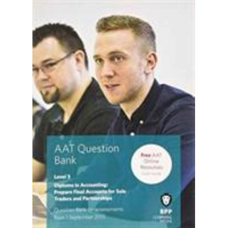 Aat Prepare Final Accounts For Sole Traders And Partnerships  Question Bank  Paperback