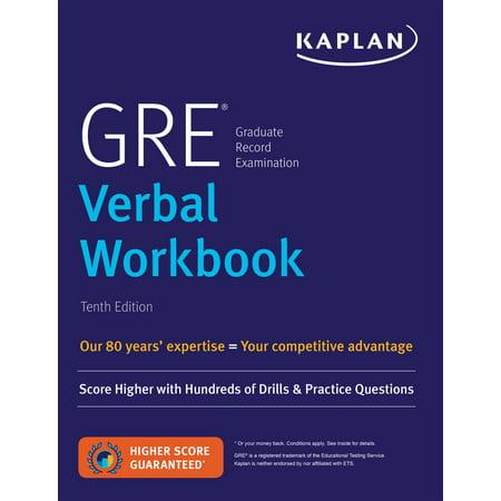 GRE Verbal Workbook : Score Higher with Hundreds of Drills & Practice