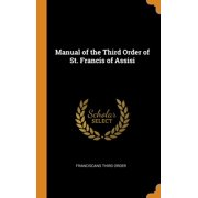 Manual of the Third Order of St. Francis of Assisi (Hardcover)