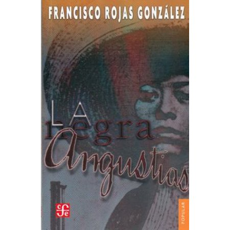 La Negra Angustias  The Black Anguish