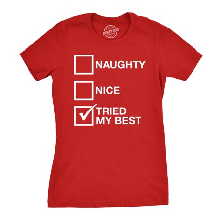 Womens Naughty List Nice List Tried My Best Funny Santa Christmas T - Naughty Women Com
