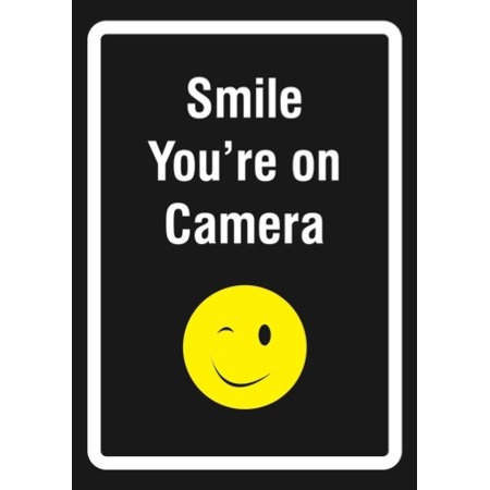 - Smile Youre On Camera Sign - Business Surveillance Watching Signs - Aluminum Metal