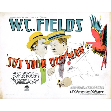 SoS Your Old Man Title Card WC Fields 1926 Movie Poster