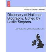 Dictionary of National Biography. Edited by Leslie Stephen. Vol. X
