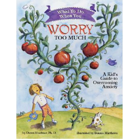 What to Do When You Worry Too Much: A Kid's Guide to Overcoming Anxiety (Paperback) ()