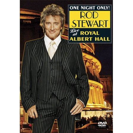 Rod Stewart: One Night Only! Live at Royal Albert Hall (Rod Stewart The Great American Songbook Dvd)