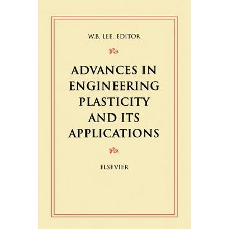 Advances in Engineering Plasticity and its Applications -