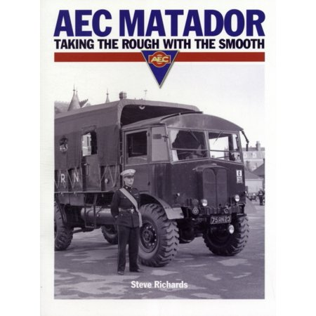 Aec Matador  Taking The Rough With The Smooth  Paperback