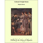 Collected Twilight Stories - eBook