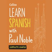 Learn Spanish with Paul Noble - Audiobook