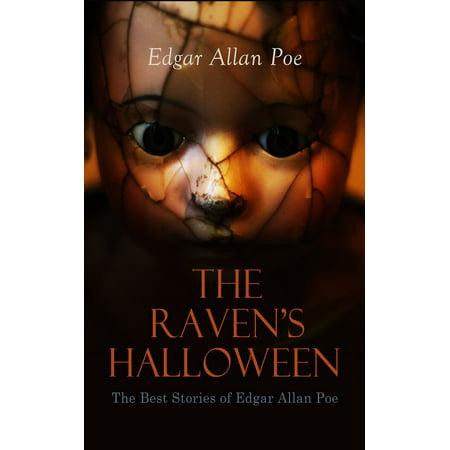 Edgar Allan Poe Halloween Party Ideas (THE RAVEN'S HALLOWEEN - The Best Stories of Edgar Allan Poe -)